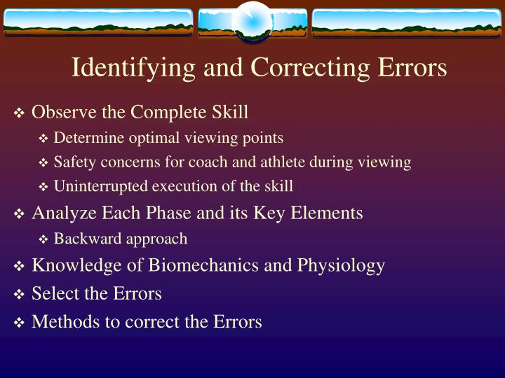 Identifying and Correcting Errors