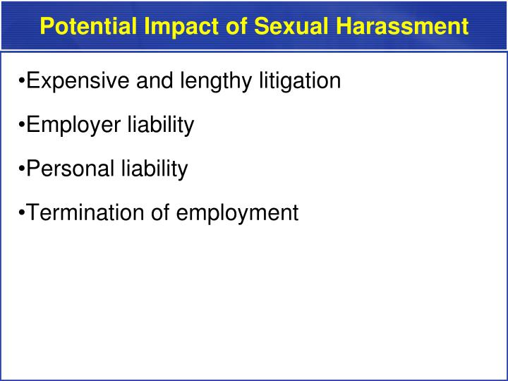 Potential impact of sexual harassment