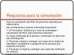 requisitos para la cancelaci n3