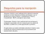 requisitos para la inscripci n documentos adicionales