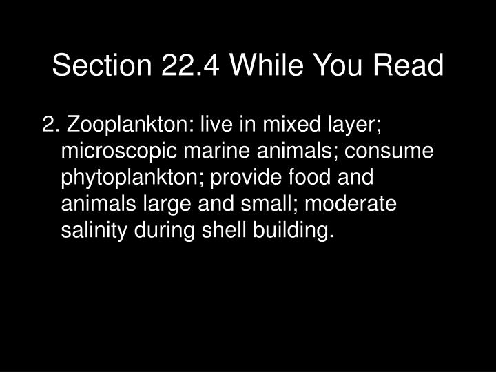 Section 22.4 While You Read