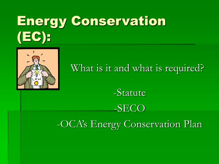 Energy conservation ec
