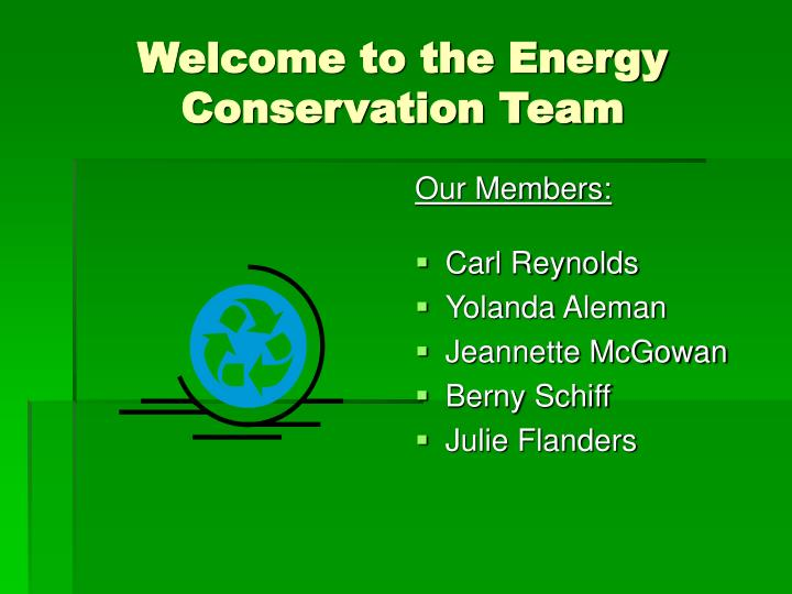 Welcome to the Energy Conservation Team