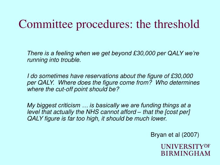 Committee procedures: the threshold