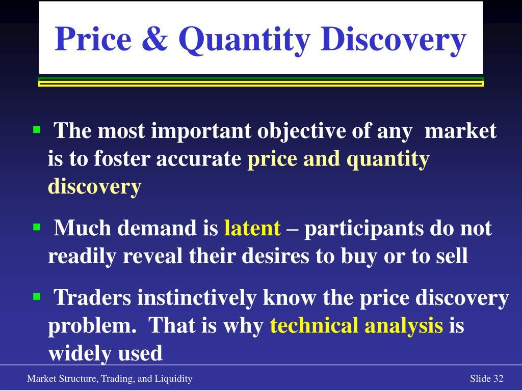 Price & Quantity Discovery