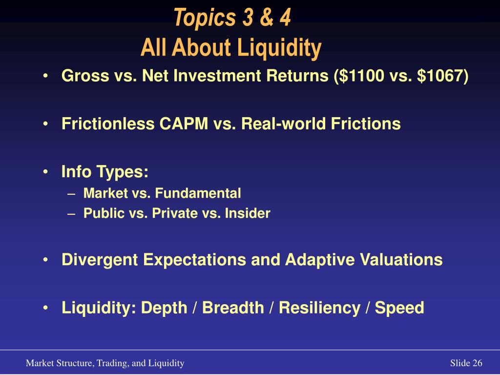 Topics 3 & 4