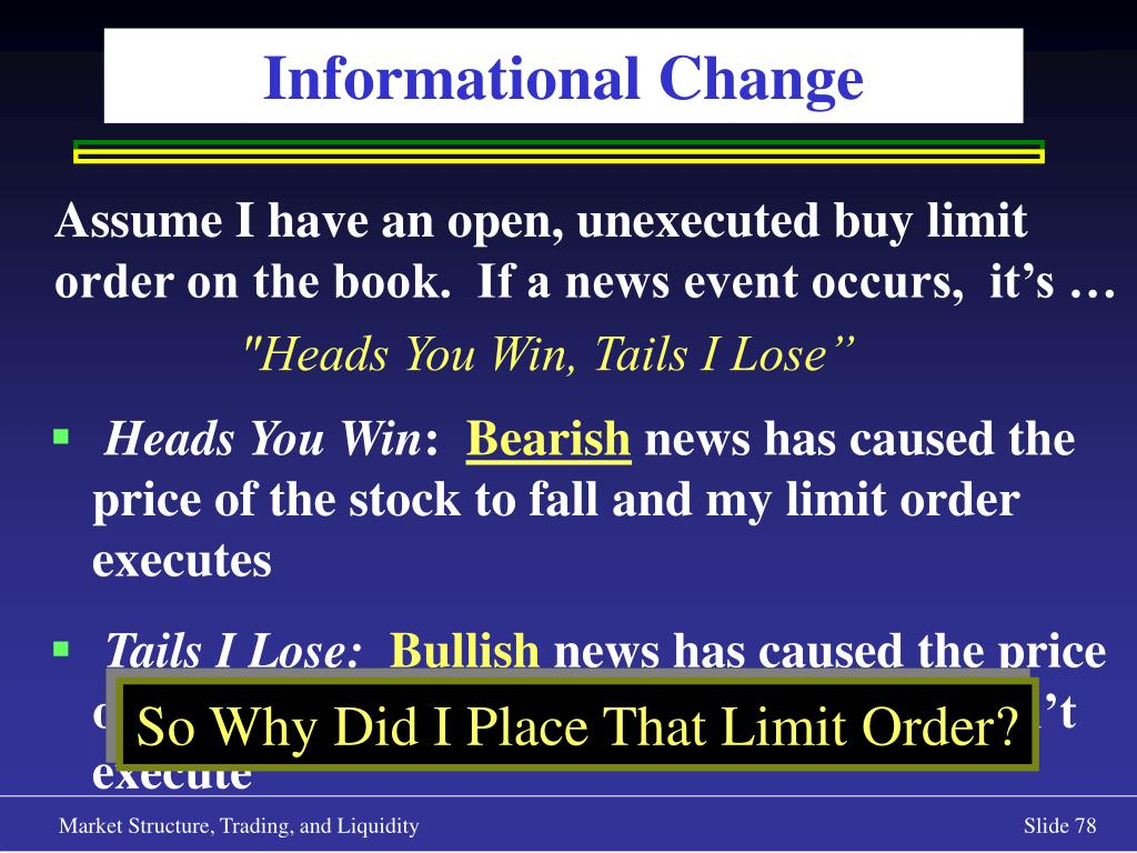 Assume I have an open, unexecuted buy limit order on the book.  If a news event occurs,  it's …