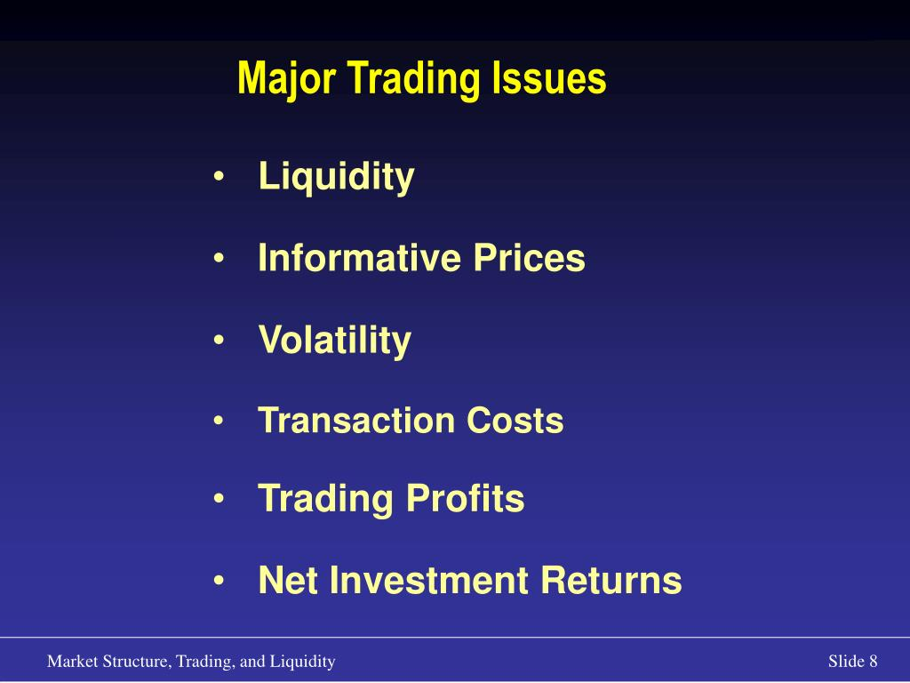 Major Trading Issues