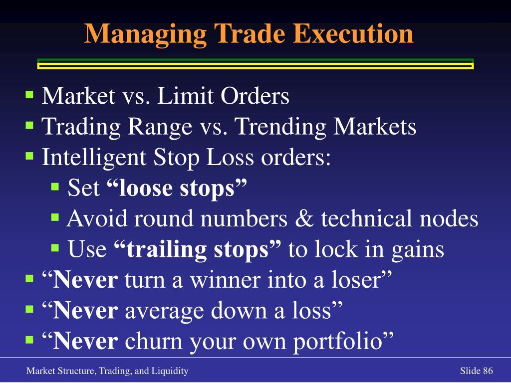 Managing Trade Execution