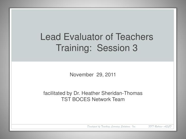 November 29 2011 facilitated by dr heather sheridan thomas tst boces network team