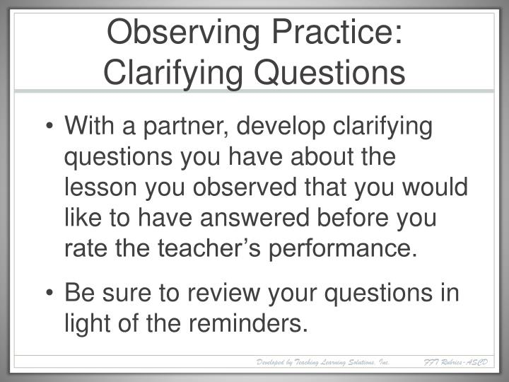 Observing Practice: Clarifying Questions