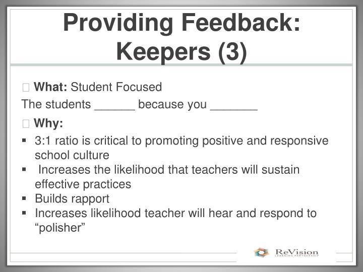 Providing Feedback: Keepers (3)