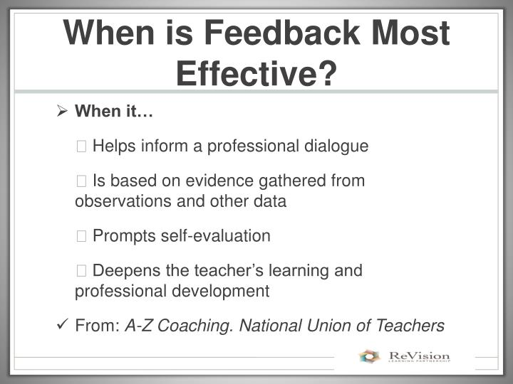 When is Feedback Most Effective?