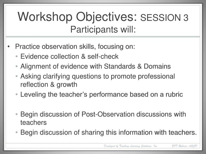 Workshop objectives session 3 participants will