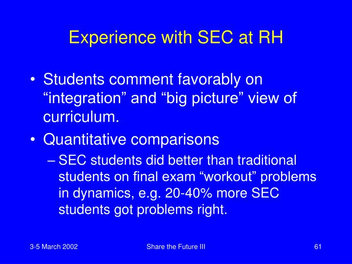 Experience with SEC at RH