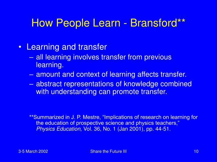 How People Learn - Bransford**