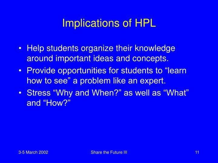 Implications of HPL
