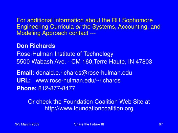 For additional information about the RH Sophomore Engineering Curricula