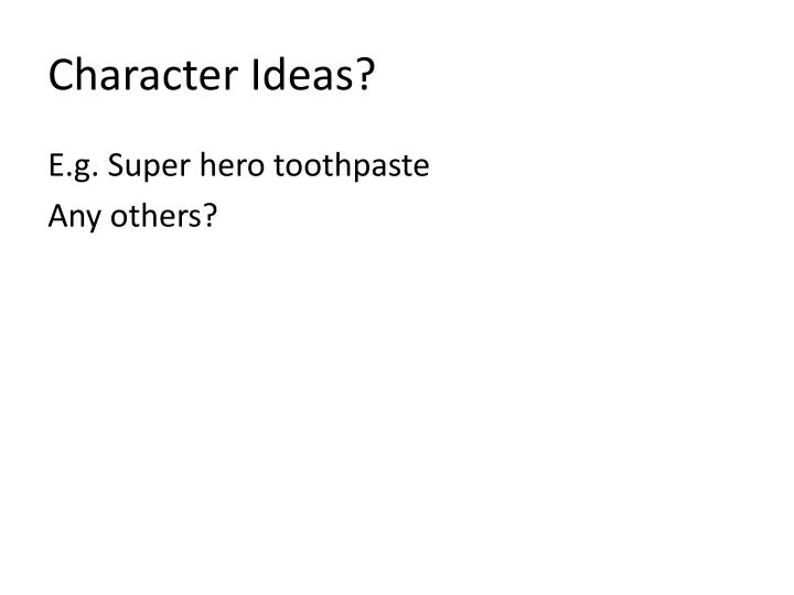 Character Ideas?