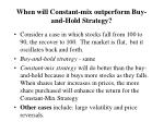 when will constant mix outperform buy and hold strategy