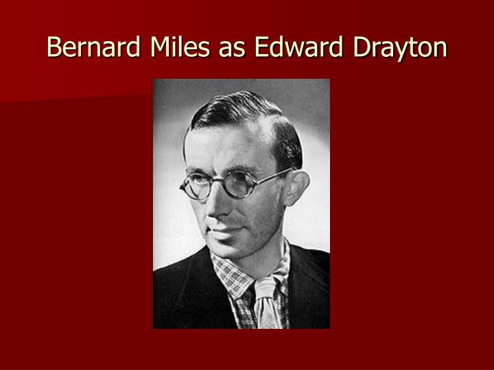 Bernard Miles as Edward Drayton