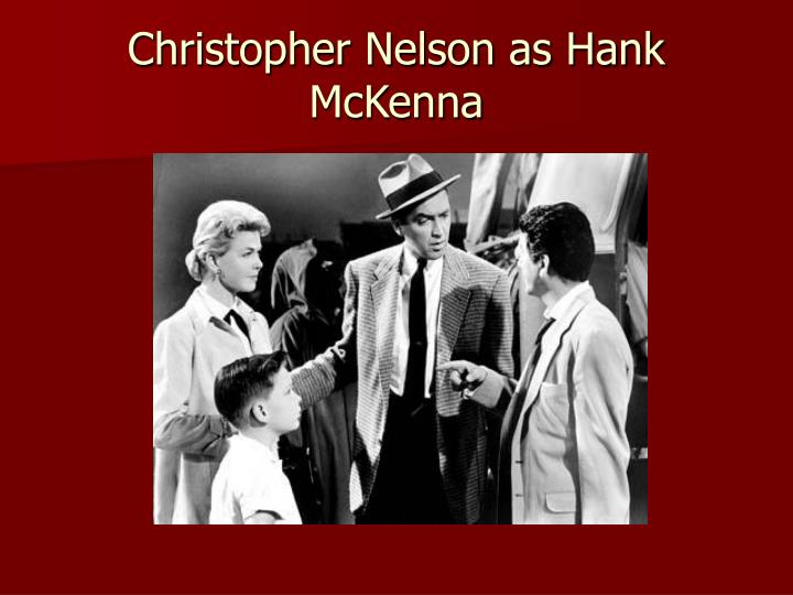 Christopher Nelson as Hank McKenna