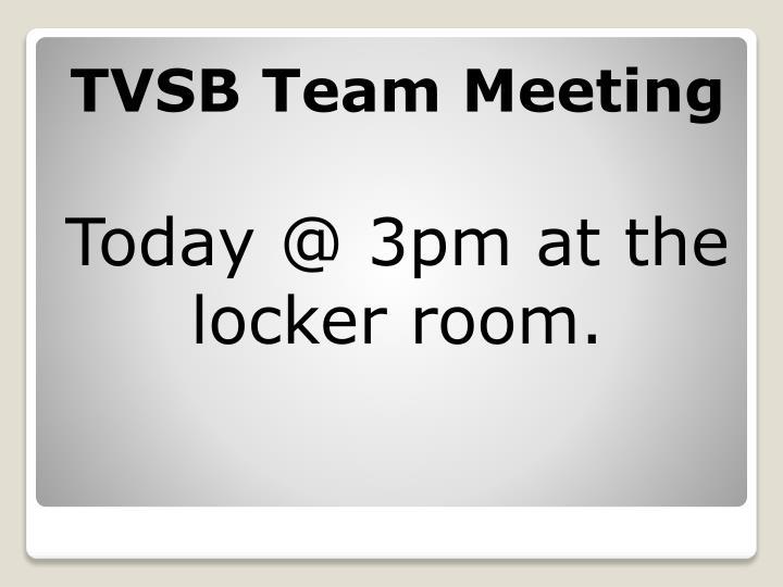 TVSB Team Meeting