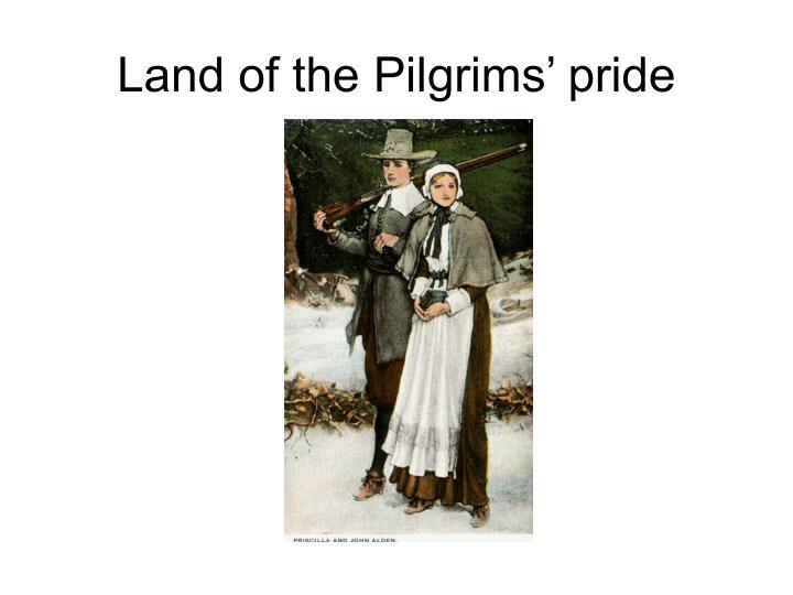 Land of the Pilgrims' pride