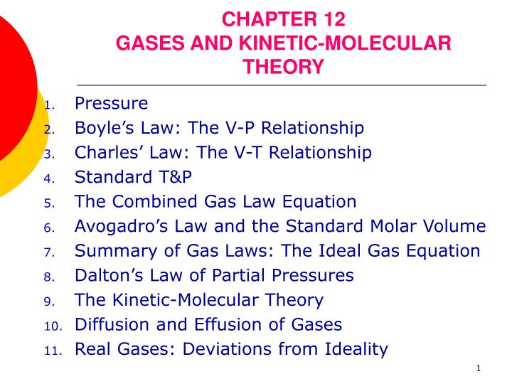 Chapter 12 gases and kinetic molecular theory
