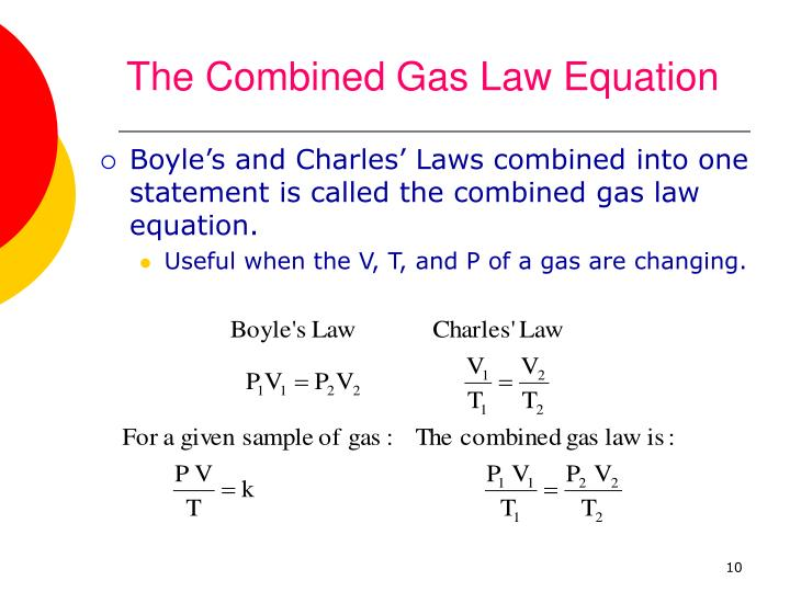 The Combined Gas Law Equation