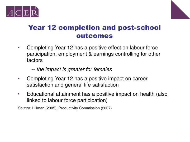 Year 12 completion and post-school outcomes