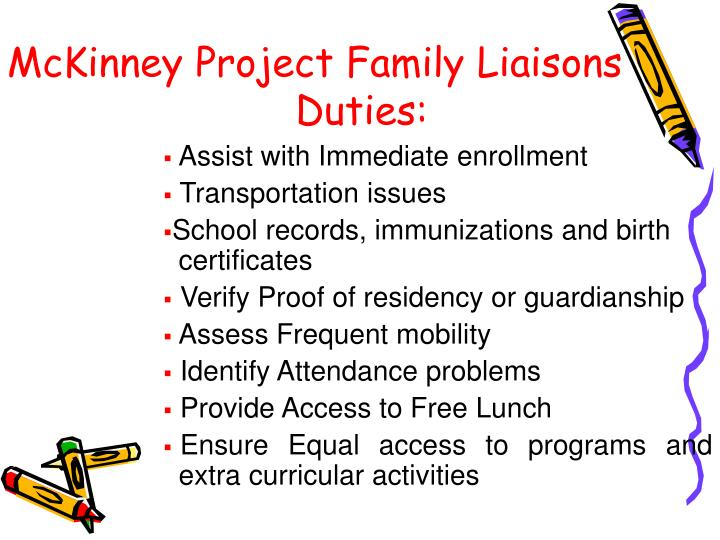 McKinney Project Family Liaisons Duties: