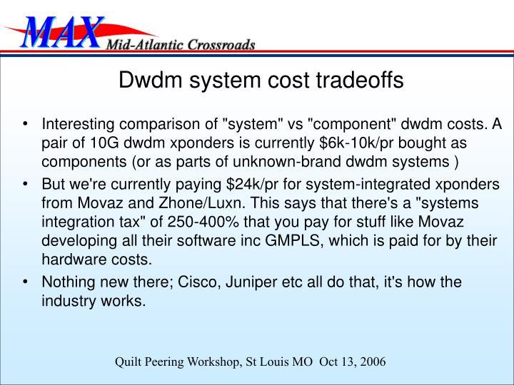 Dwdm system cost tradeoffs