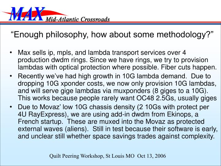 """""""Enough philosophy, how about some methodology?"""""""