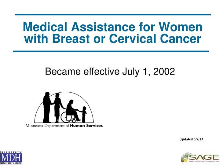 Medical assistance for women with breast or cervical cancer