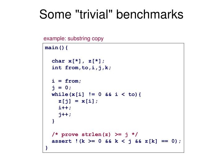 "Some ""trivial"" benchmarks"
