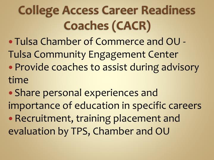 College Access Career Readiness Coaches (CACR)
