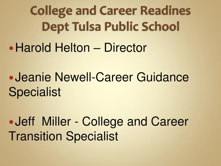College and career readines dept tulsa public school
