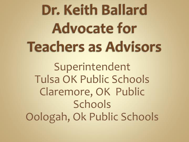 Dr keith ballard advocate for teachers as advisors