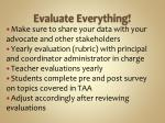evaluate everything