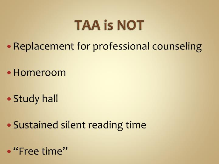 TAA is NOT