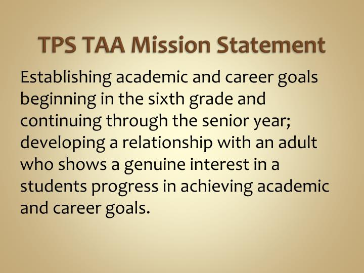 TPS TAA Mission Statement