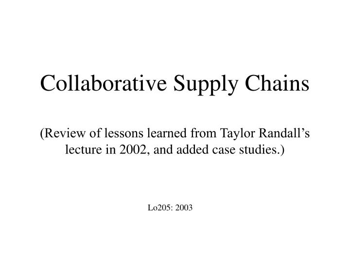 Collaborative Supply Chains
