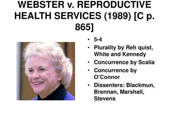 WEBSTER v. REPRODUCTIVE HEALTH SERVICES (1989) [C p. 865]