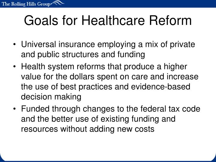 Goals for healthcare reform