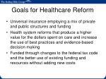 goals for healthcare reform