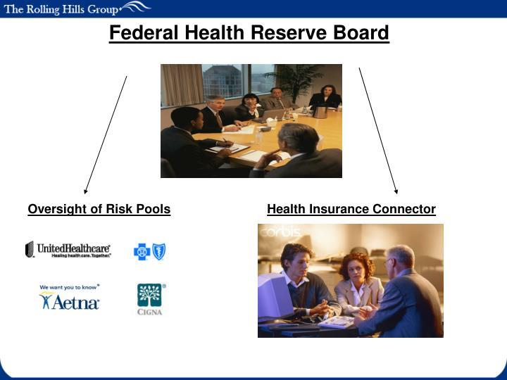 Federal Health Reserve Board