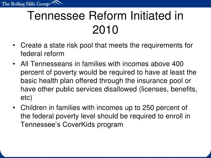 Tennessee Reform Initiated in 2010