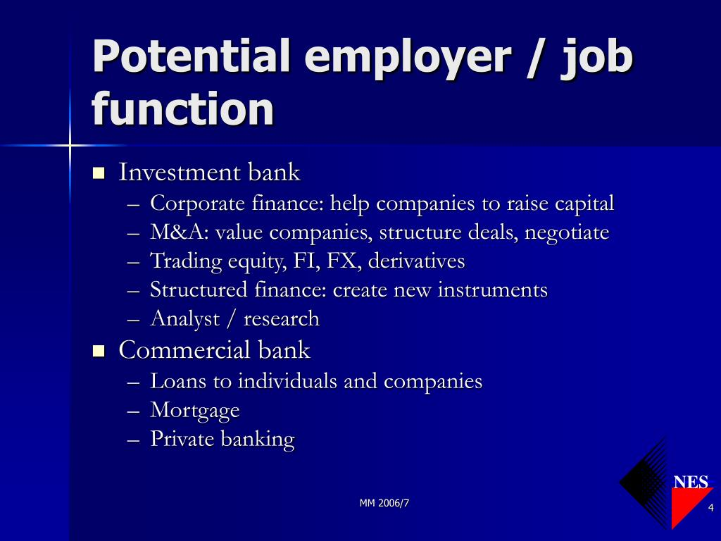 Potential employer / job function