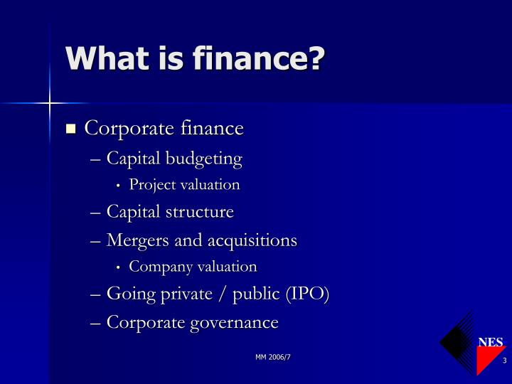 What is finance3 l.jpg
